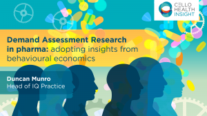 Available on demand: Demand Assessment Research in pharma: adopting insights from behavioural economics