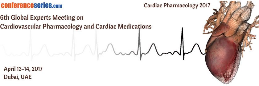 6th Global Experts Meeting on Cardiovascular Pharmacology and Cardiac Medications