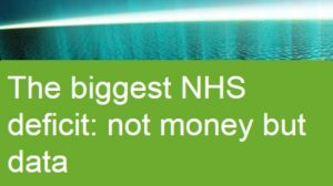The biggest NHS deficit: not money but data