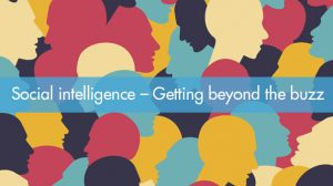 Social intelligence – Getting beyond the buzz