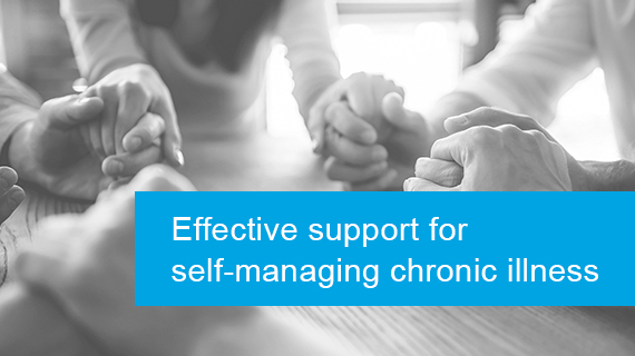 Effective support for self-managing chronic illness