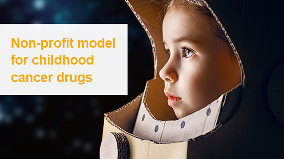 Non-profit model for childhood cancer drugs