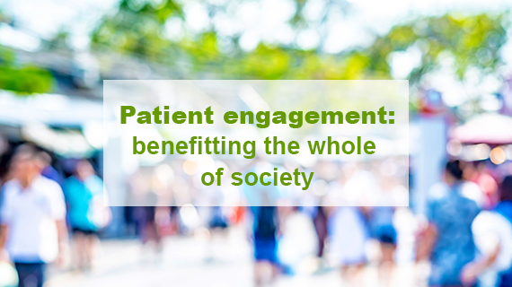 Patient engagement: benefitting the whole of society