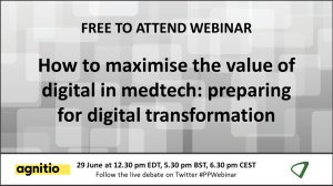 How to maximise the value of digital in medtech: preparing for digital transformation