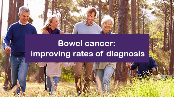 Bowel cancer: improving rates of diagnosis