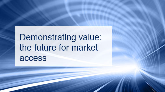 Demonstrating value – the future for market access