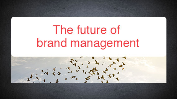 The future of brand management