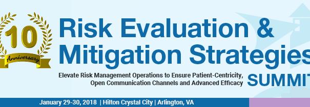 10th Risk Evaluation & Mitigation Strategies Summit
