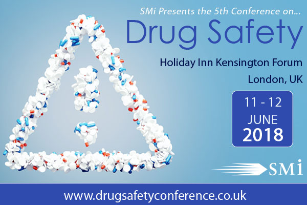 Introducing SMi's 5th conference on Drug Safety 2018 this June 2018