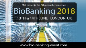 New Speakers and Sponsor announced for 8th Annual BioBanking Conference