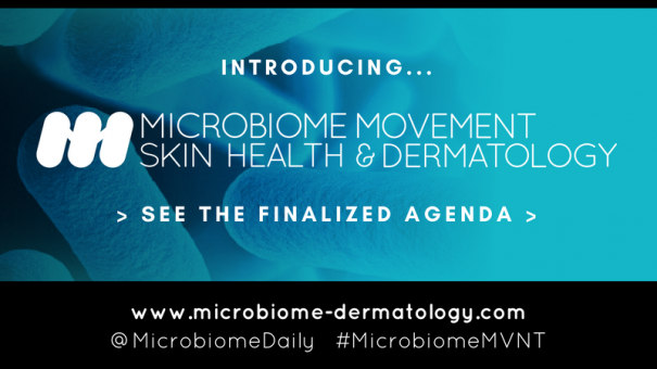 The Microbiome Movement – Skin Health & Dermatology Summit Has Arrived