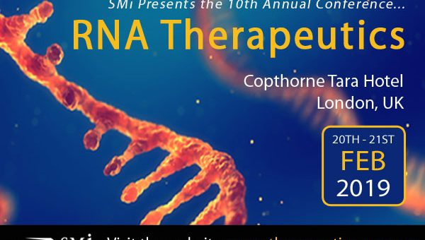 SMi's 10th Annual RNA Therapeutics Returns this February 2019