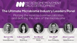 5 Leaders, 1 Panel: Microbiome Movement – Drug Development Summit