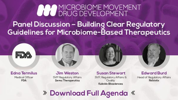 Regulatory Guidance for Microbiome-Based Therapeutics