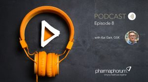 GSK and digital disruption: the pharmaphorum podcast