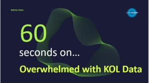 Overwhelmed with KOL Data