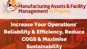 2nd Manufacturing Assets & Facility Management in Pharma (MAFM) Summit