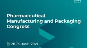 Pharmaceutical Manufacturing and Packaging Congress 2021