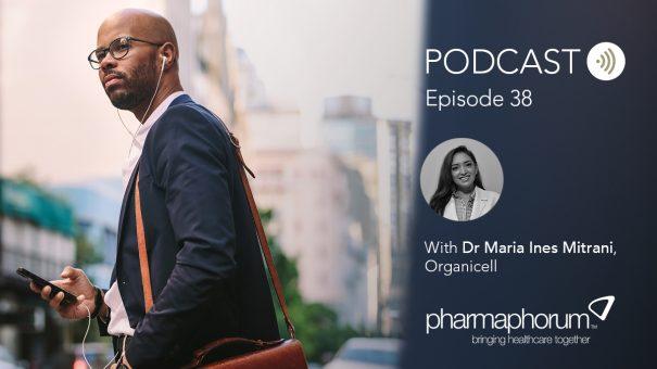 Organicell on regenerative medicine: the pharmaphorum podcast